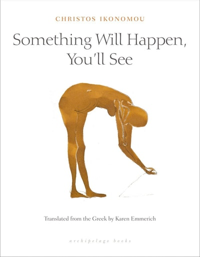 Something Will Happen, You'll See