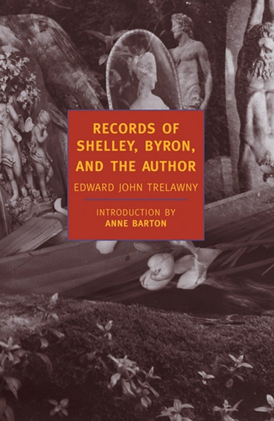 Records Of Shelley, Byron And The Author