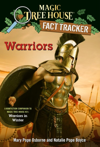 Warriors: A nonfiction companion to Magic Tree House #31