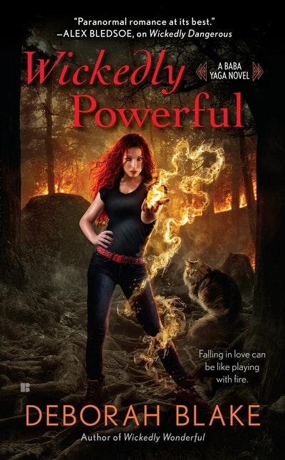 Wickedly Powerful: Baba Yaga Book 3