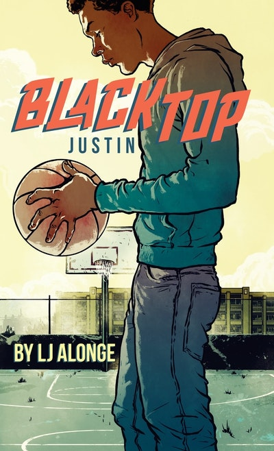 Justin: Blacktop (Book 1)