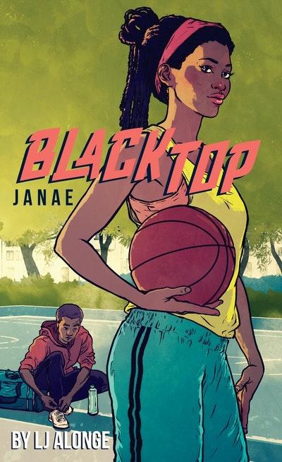 Janae: Blacktop (Book 2)