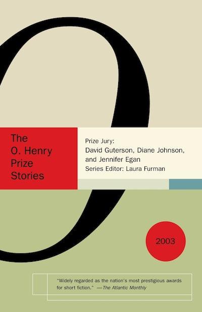 O. Henry Prize Stories 2003