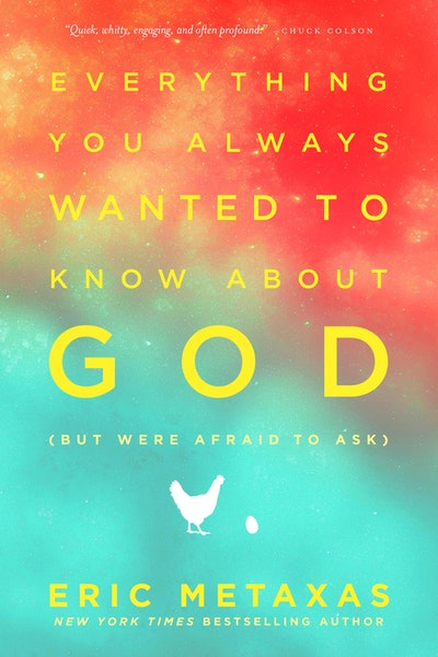 Everything You Always Wanted To Know About God (But Were Afraid T