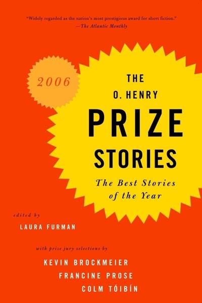 O. Henry Prize Stories 2006