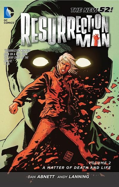 Resurrection Man Vol. 2
