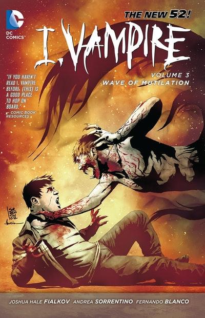 I, Vampire Vol. 3