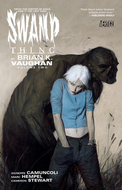 Swamp Thing By Brian K. Vaughan Vol. 2