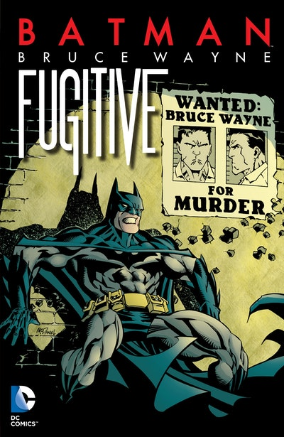 Batman Bruce Wayne - Fugitive (New Edition)