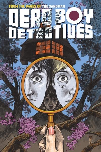 Dead Boy Detectives Vol. 1 Schoolboy Terrors