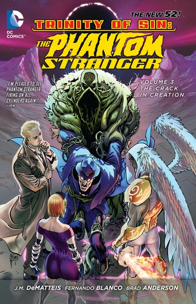 Trinity Of Sin The Phantom Stranger Vol 3 The Crack In Creation