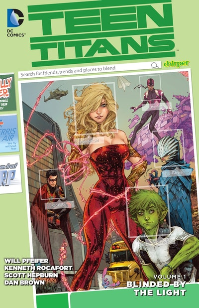 Teen Titans Vol. 1 Blinded by the Light