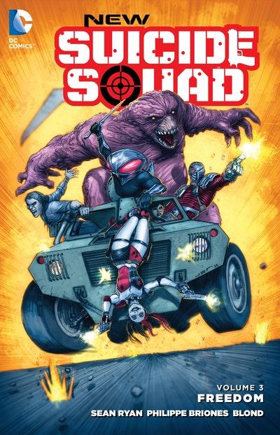 New Suicide Squad Volume 3 Freedom