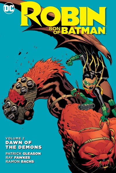 Robin Son Of Batman Vol. 2 Dawn Of The Demons
