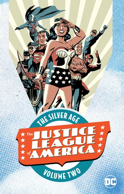 Justice League Of America The Silver Age Vol. 2