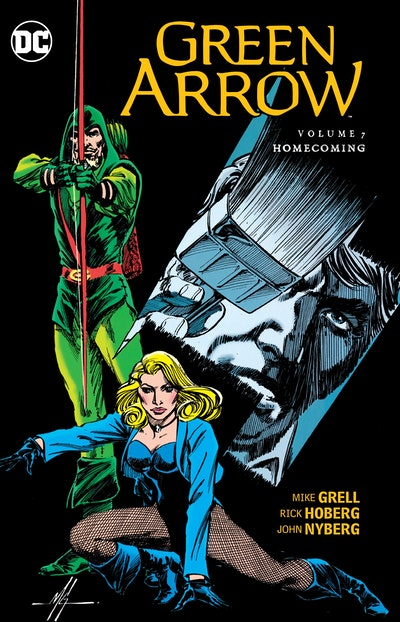 Green Arrow Vol. 7 Homecoming