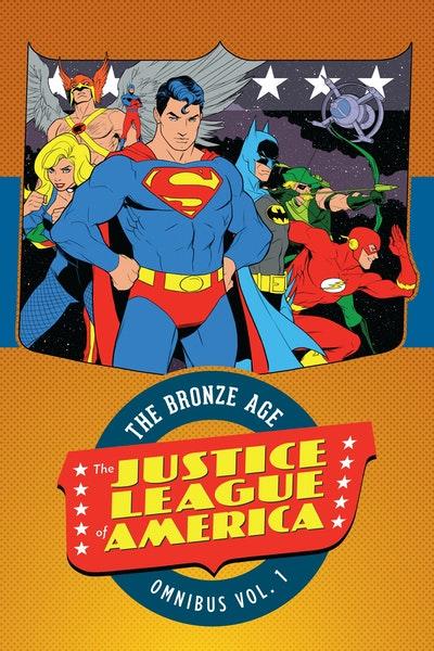 Justice League Of America The Bronze Age Omnibus Vol. 1