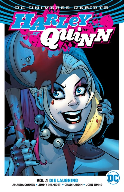 Harley Quinn Vol. 1 Die Laughing (Rebirth)