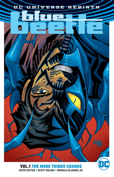 Blue Beetle Vol. 1 The More Things Change (Rebirth)