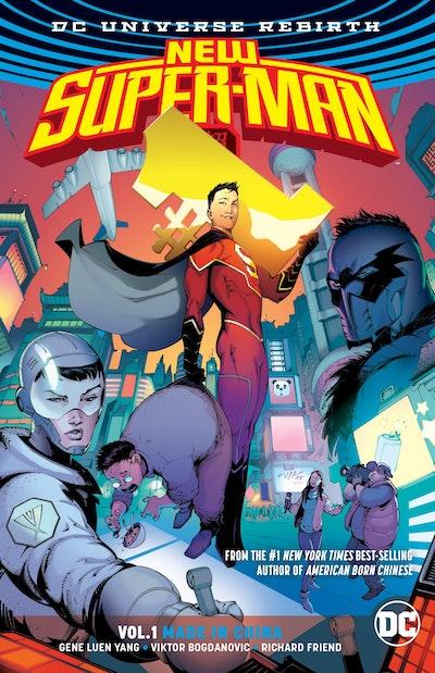 New Super-Man Vol. 1 Made In China (Rebirth)