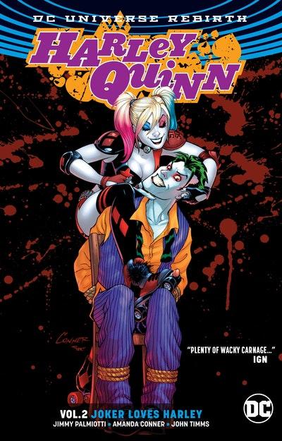 Harley Quinn Vol. 2 Joker Loves Harley (Rebirth)