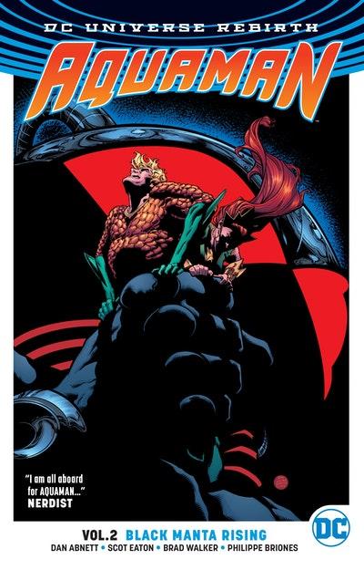 Aquaman Vol. 2 Black Manta Rising (Rebirth)