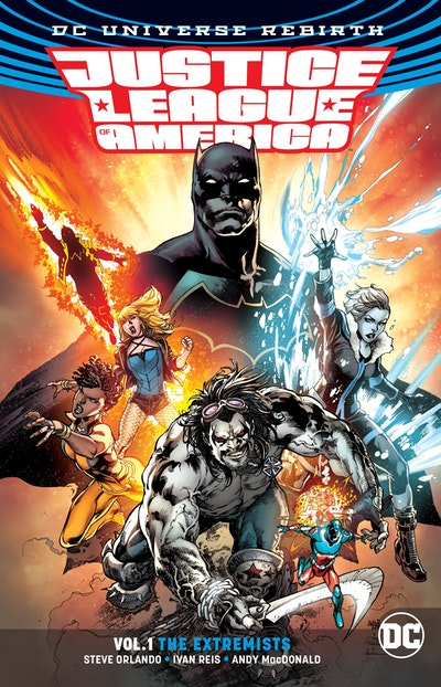 Justice League Of America Vol. 1 (Rebirth)