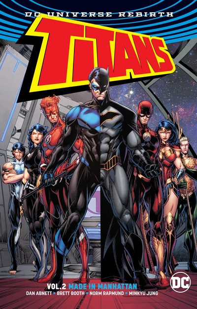 Titans Vol. 2 Made in Manhattan (Rebirth)