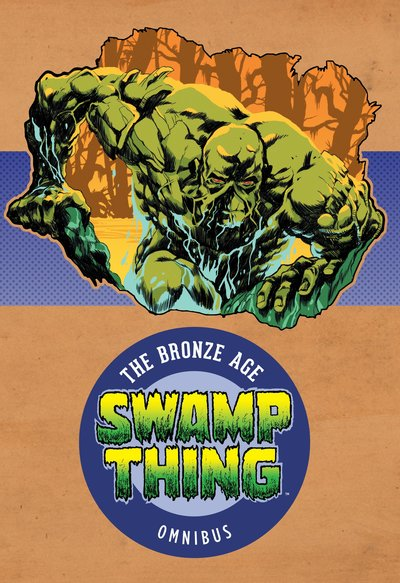 Swamp Thing The Bronze Age Omnibus Vol. 1