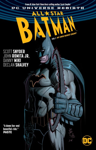 All-Star Batman Vol. 1 My Own Worst Enemy (Rebirth)