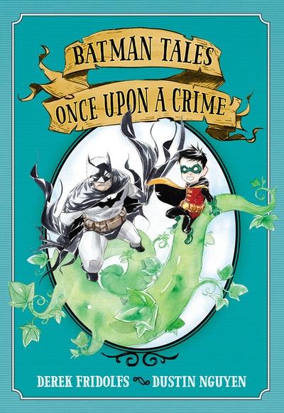 Batman: Tales Once Upon a Crime