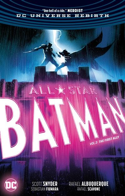 All-Star Batman Vol. 3 The First Ally