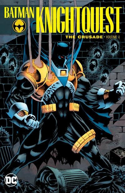 Batman Knightquest The Crusade Vol. 1