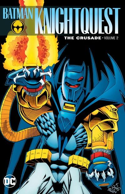 Batman Knightquest The Crusade Vol. 2
