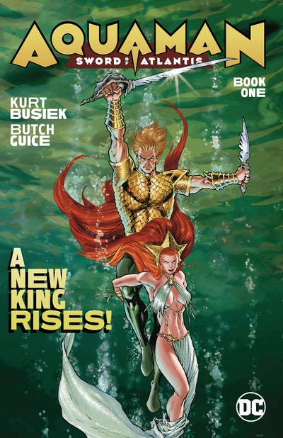 Aquaman Sword of Atlantis Book One