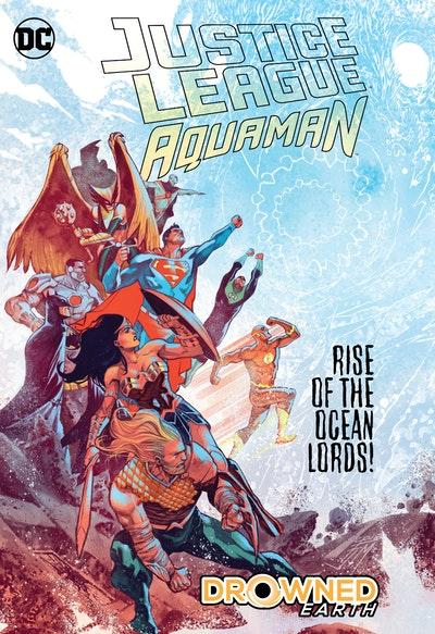 Justice League/Aquaman Drowned Earth