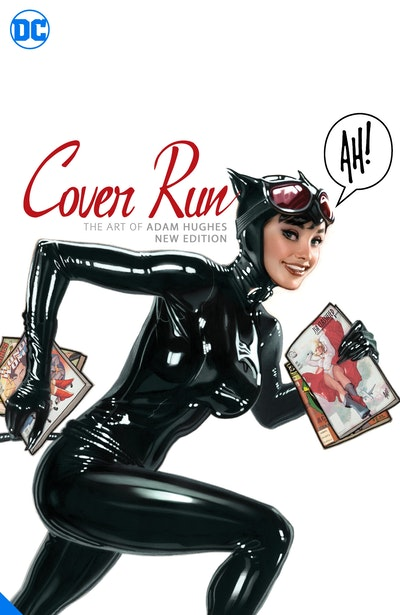 Cover Run: The Art of Adam Hughes New Edition