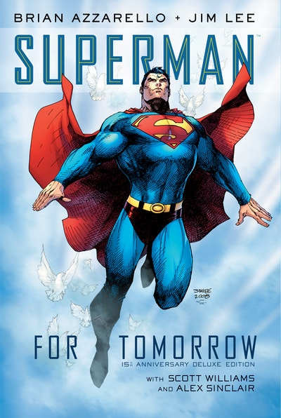 Superman For Tomorrow 15th Anniversary Deluxe Edition