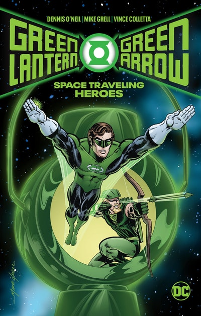 Green Lantern/Green Arrow: Space Traveling Heroes