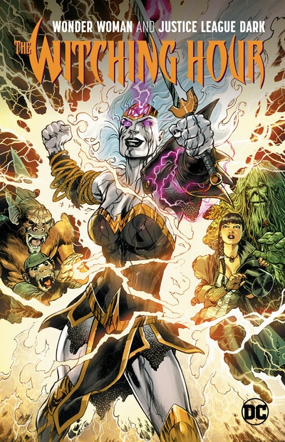 Wonder Woman & The Justice League: Dark The Witching Hour