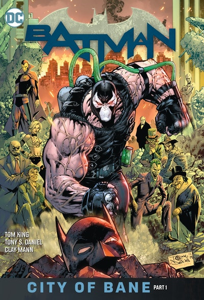 Batman Vol. 12 City of Bane Part 1