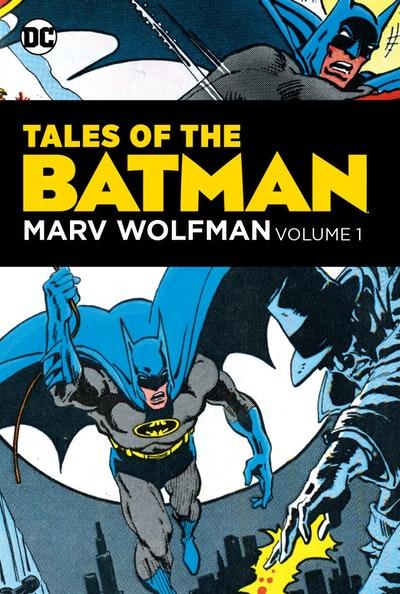 Tales of the Batman Marv Wolfman