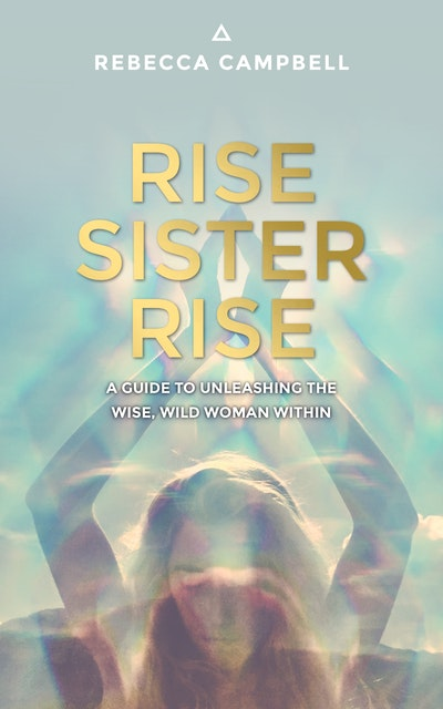 Rise sister rise by rebecca campbell penguin books australia hi res cover rise sister rise solutioingenieria Image collections