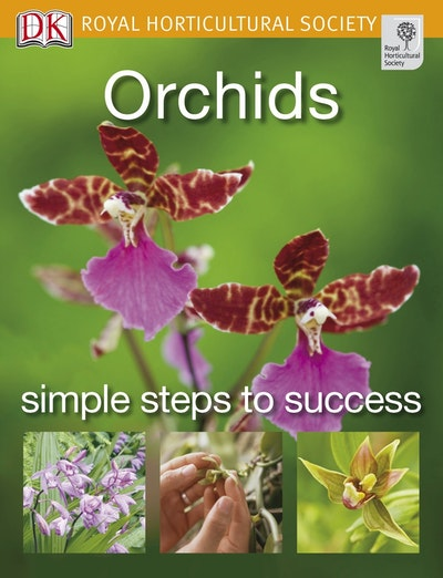 RHS: Orchids : Simple Steps to Success