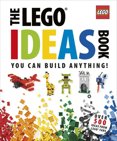 LEGO®: The LEGO® Ideas Book