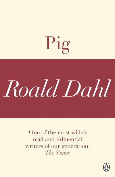 Pig (A Roald Dahl Short Story)
