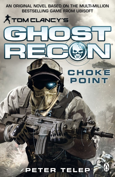 Tom Clancy's Ghost Recon~ Choke Point