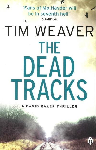 The Dead Tracks~ David Raker Book 2