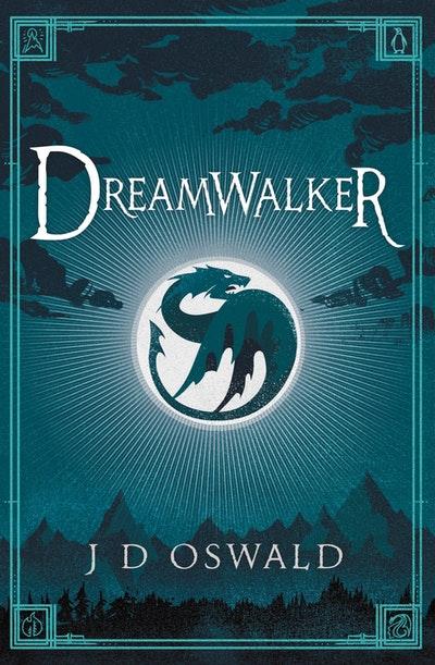 Dreamwalker: The Ballad Of Sir Benfro Book 1