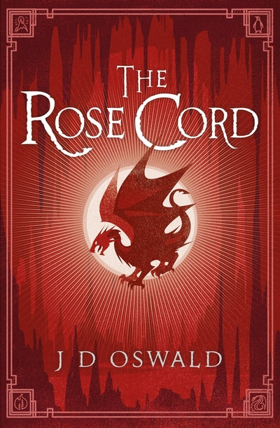The Rose Cord: The Ballad Of Sir Benfro Book 2